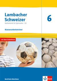 Lambacher Schweizer Mathematik 6 - G9. Ausgabe Nordrhein-Westfalen