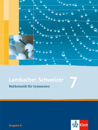 Lambacher Schweizer Mathematik 7. Allgemeine Ausgabe