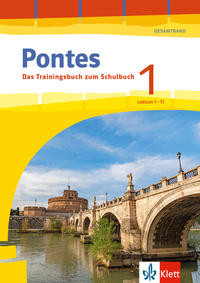 Pontes Gesamtband 1 (ab 2020) Das Trainingsbuch zum Schulbuch 1. Lernjahr
