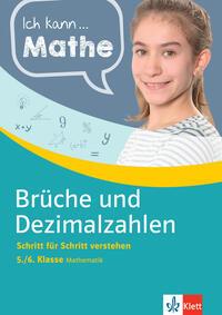 Klett Ich kann Mathe Brüche und Dezimalzahlen 5./6. Klasse