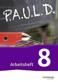 P.A.U.L. D., Persönliches Arbeits- und Lesebuch Deutsch, Gsch Gy, neu