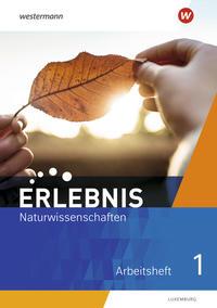 Erlebnis Naturwissenschaften / Erlebnis Naturwissenschaften - Ausgabe für 2021 Luxemburg