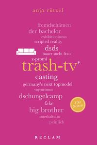 Trash-TV. 100 Seiten