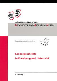 Landesgeschichte in Forschung und Unterricht 4. Jahrgang