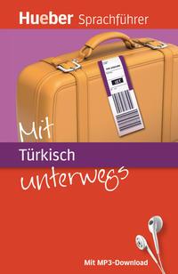 Mit Türkisch unterwegs