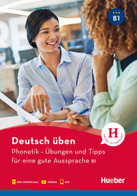 Phonetik - Übungen und Tipps für eine gute Aussprache B1