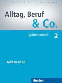 Alltag, Beruf & Co. 2