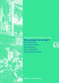 Wie europäisch ist die Oper?