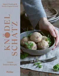 Cover: Ingrid Pernkopf Knödelschatz - unsere besten Rezepte