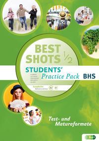 Best Shots. Students' Practice Pack BHS 1/2