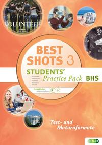 Best Shots. Students' Practice Pack BHS 3