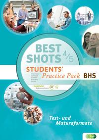 Best Shots. Students' Practice Pack BHS 4/5