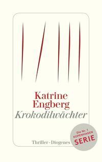 Cover: Katrine Engberg Krokodilwächter