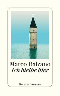 Cover: Marco Balzano Ich bleibe hier