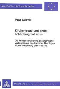 Kirchentreue und christlicher Pragmatismus