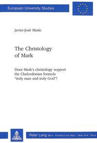 The Christology of Mark