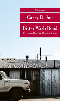 Cover: Garry Disher  Bitter Wash Road