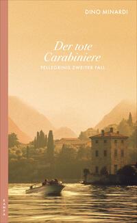 Cover: Dino Minardi Der tote Carabiniere