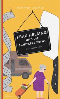 Frau Helbing und die schwarze Witwe