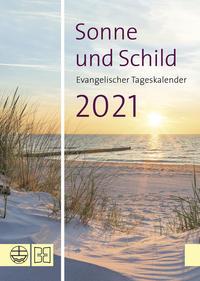 Sonne und Schild 2021