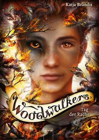 Woodwalkers / Woodwalkers (6). Tag der Rache