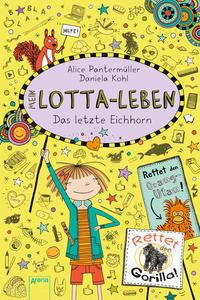 Mein Lotta-Leben - Das letzte Eichhorn