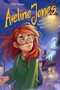 Aveline Jones und die Geister von Stormhaven - Cover
