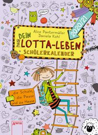 (Mein) Dein Lotta-Leben - Schülerkalender 2020/2021
