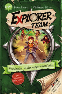 Explorer Team. Verschollen in der vergessenen Welt