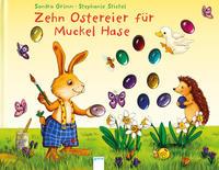 Zehn Ostereier für Muckel Hase