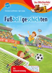 Cover: Christian Loeffelbein Fußballgeschichten