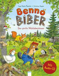 Benno Biber - Das große Waldabenteuer