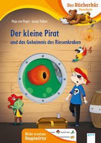Der kleine Pirat und das Geheimnis des Riesenkraken