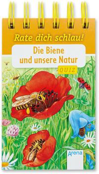 Die Biene und unsere Natur