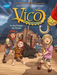 Vico Drachenbruder - In den Fängen der Piraten