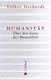 Cover: Volker Gerhardt Humanität - über den Geist der Menschheit