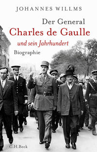 Charles de Gaulle und sein Jahrhundert