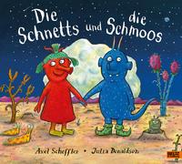 Cover: Axel Scheffler, Julia Donaldson und Salah Naoura Die Schnetts und die Schmoos