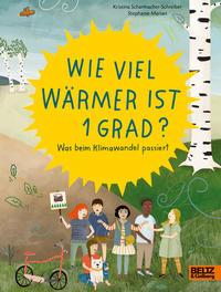 Cover: Kristina Scharmacher-Schreiber und Stephanie Marian Wieviel wärmer ist 1 Grad