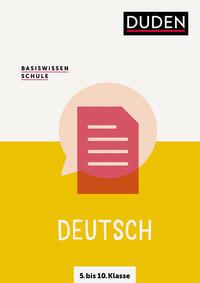 Basiswissen Schule – Deutsch 5. bis 10. Klasse