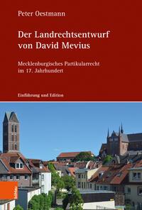 Der Landrechtsentwurf von David Mevius