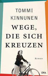 Cover: Tommi Kinnunen Wege, die sich kreuzen