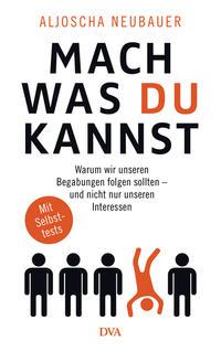 Cover: Aljoscha Neubauer Mach, was du kannst