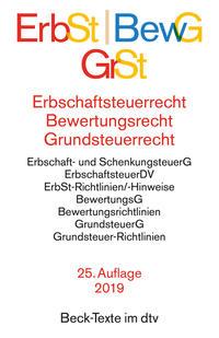 Erbschaftsteuerrecht/ErbSt, Bewertungsrecht/BewG, Grundsteuerrecht/GrSt