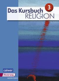 Das Kursbuch Religion / Das Kursbuch Religion - Ausgabe 2015