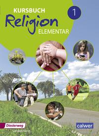 Kursbuch Religion Elementar / Kursbuch Religion Elementar - Ausgabe 2016