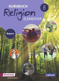 Kursbuch Religion Elementar / Kursbuch Religion Elementar - Ausgabe 2017 für Bayern