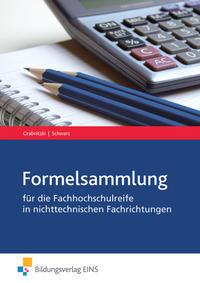 Mathematik / Mathematik für die Fachhochschulreife in nichttechnischen Fachrichtungen
