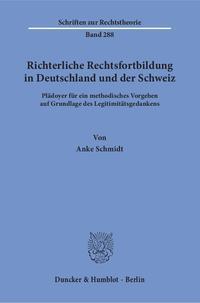 Richterliche Rechtsfortbildung in Deutschland und der Schweiz.
