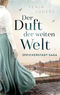 Cover: Fenja Lüders Der Duft der weiten Welt